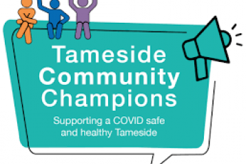 Tameside Community Champions Creating a COVID safe and healthy Tameside